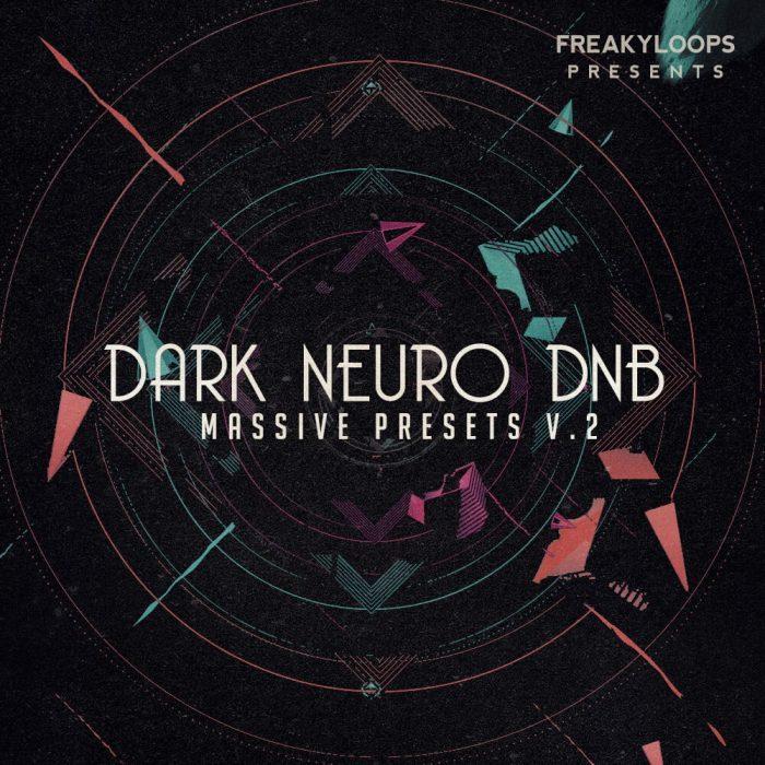 Freaky Loops Dark Neuro DnB Massive Presets Vol 2