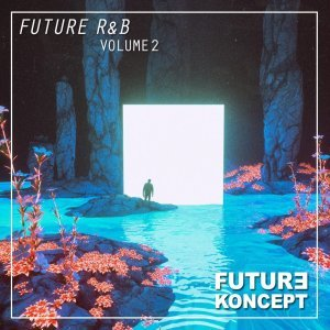 Future Koncept Future R&B Vol. 2