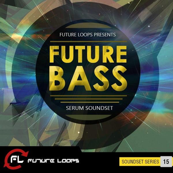 Future Loops Future Bass Serum Soundset