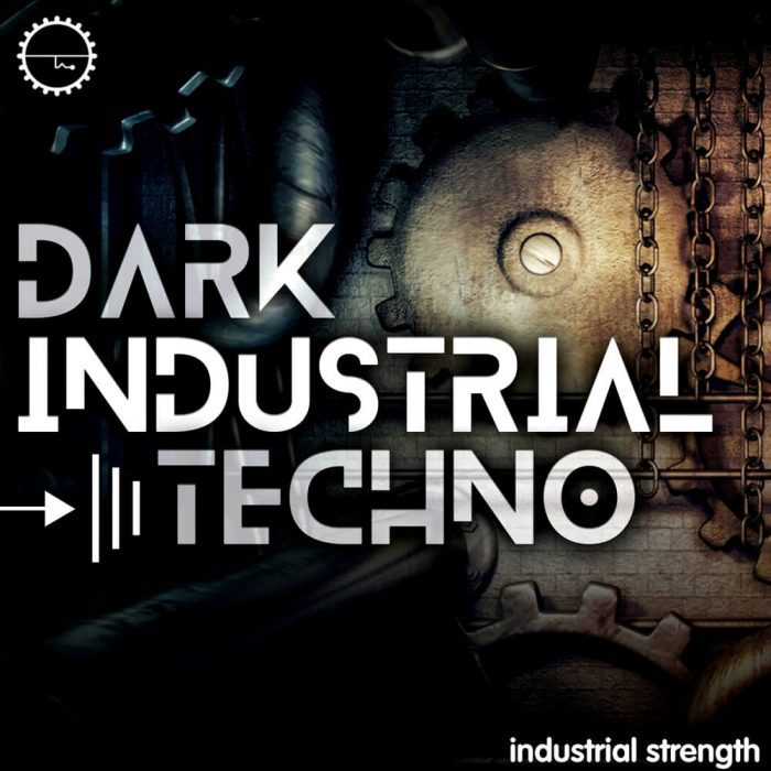 Industrial Strength Samples Dark Industrial Techno