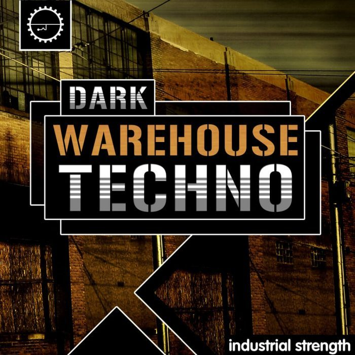 Industrial Strength Samples Dark Warehouse Techno
