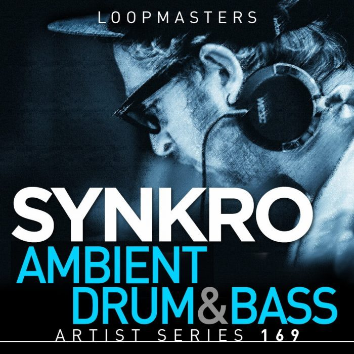 Loopmaster Synkro Ambient Drum & Bass