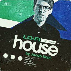 Loopmasters Lo Fi House by Jacob Korn