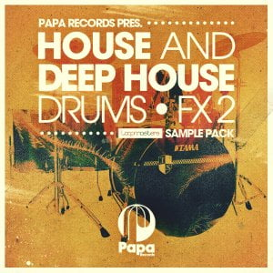 Loopmasters Papa Records House & Deep House Drums & FX 2