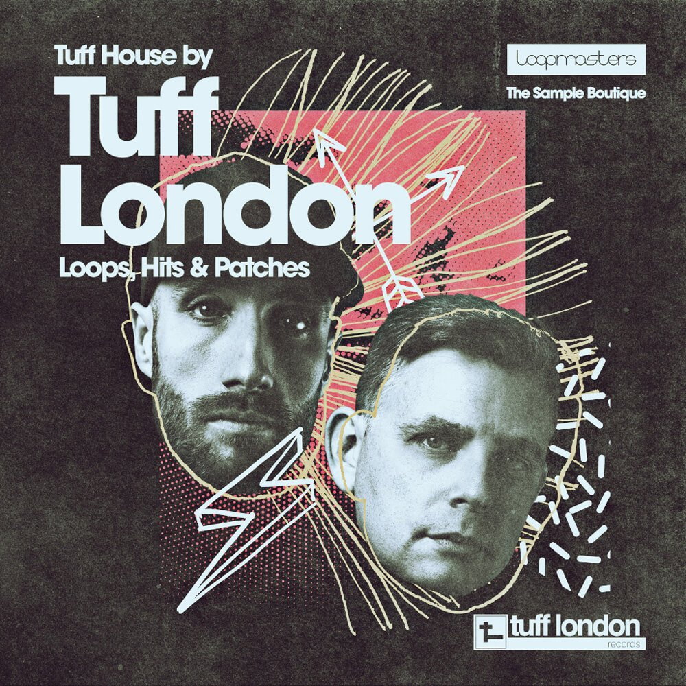 Loopmasters releases tuff house sample pack by tuff london for House music london