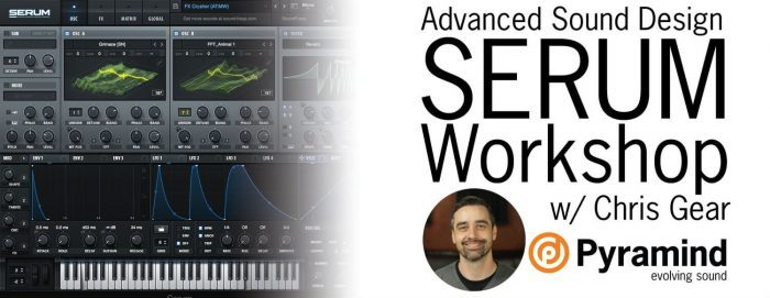Pyramind Advanced Sound Design Serum Workshop