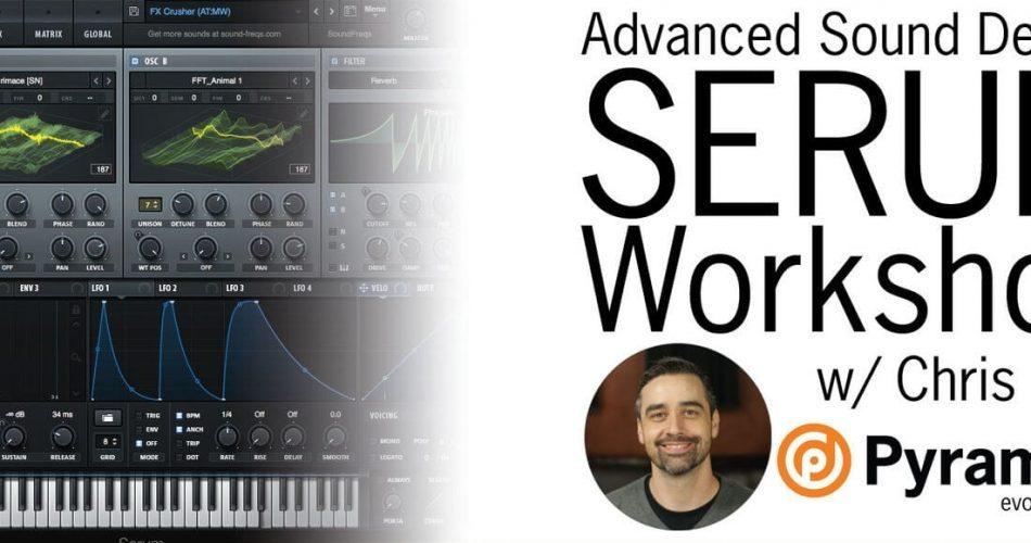Pyramind Advanced Sound Design Serum Workshop