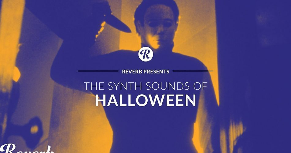 Reverb The Synth Sounds of Halloween