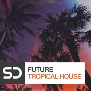 Sample Diggers Future Tropical House