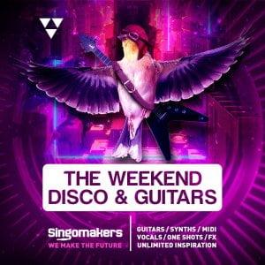 Singomakers The Weekend Disco & Guitars