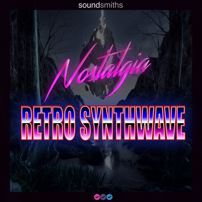 Soundsmiths Nostalgia Retro Synthwave