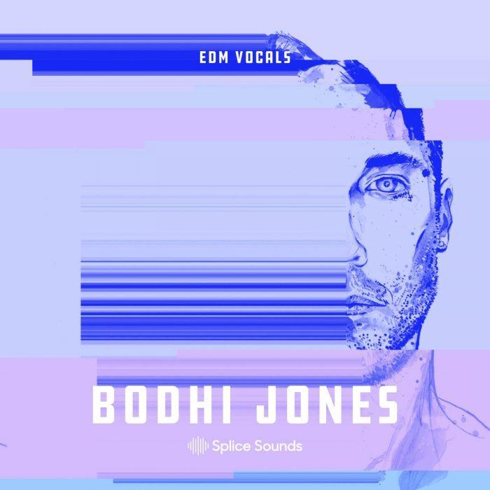 Splice Sounds Bodhi Jones EDM Vocals