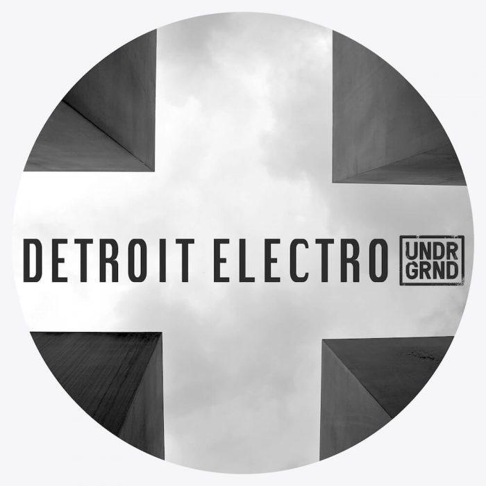 UNDRGRND Sounds Detroit Electro