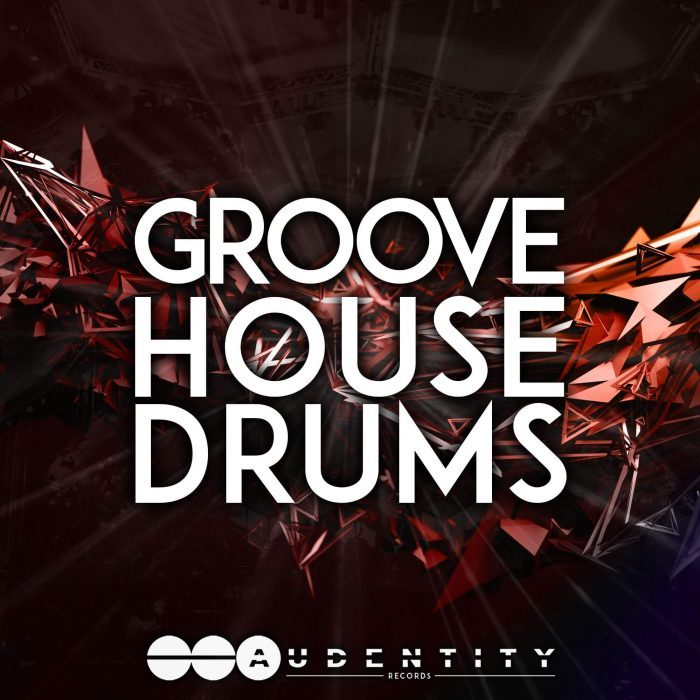 Audentity Records Groove House Drums