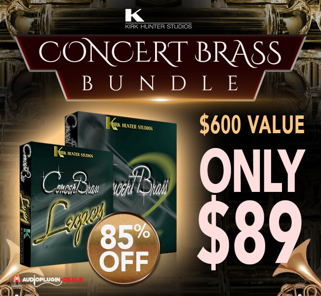 Audio Plugin Deals Kirk Hunter Concert Brass Bundle