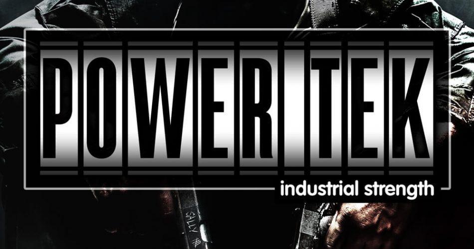 Industrial Strength Samples Power Tek