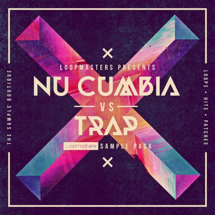 Loopmasters Nu Cumbia vs Trap