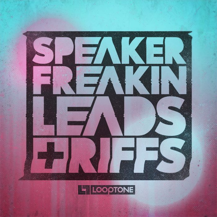 Looptone Speaker Freakin Leads & Riffs