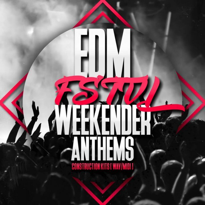 Mainroom Warehouse EDM FSTVL Weekender Anthems