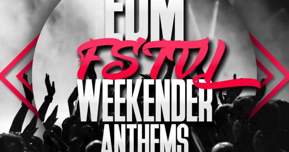 Mainroom Warehouse EDM FSTVL Weekender Anthems
