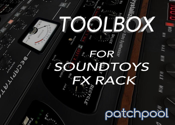 Patchpool Toolbox for Soundtoys FX Rack