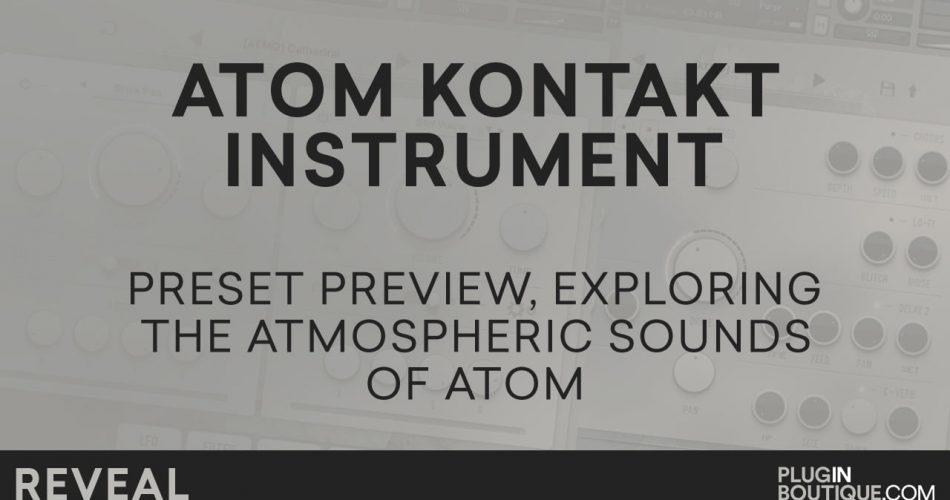 Plugin Boutique Audiomodern ATOM reveal