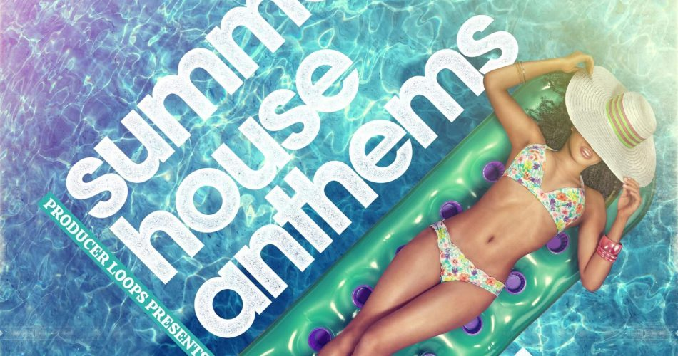Producer Loops Summer House Anthems Vol 2