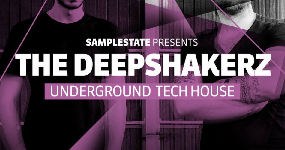Samplestate The Deepshakers Underground Tech House