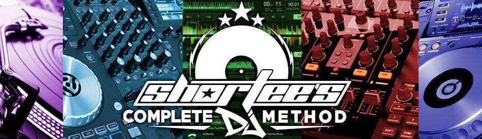 Shortee's Complete DJing Method