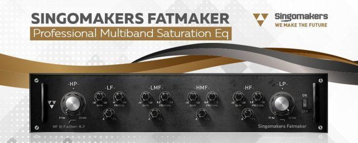 Singomakers Fatmaker