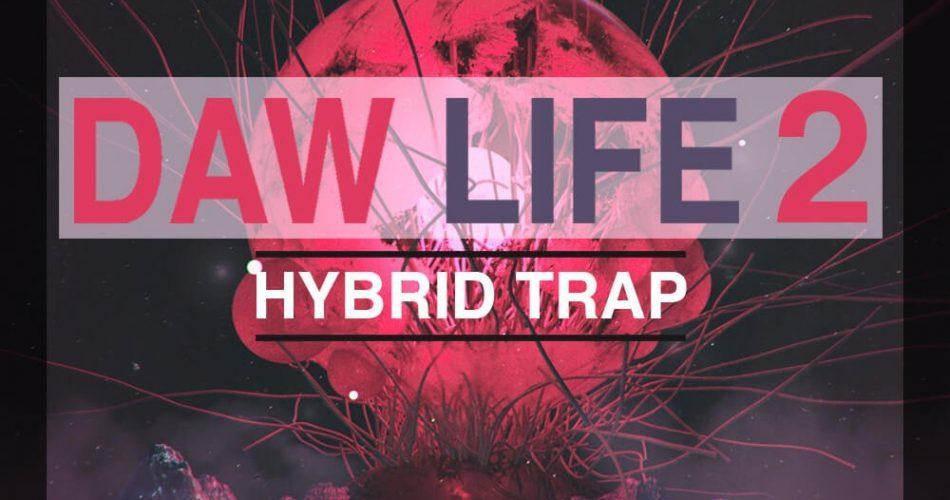 Soundsmiths DAW Life 2 Hybrid Trap