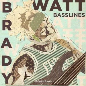 Splice Sounds Brady Watt Basslines