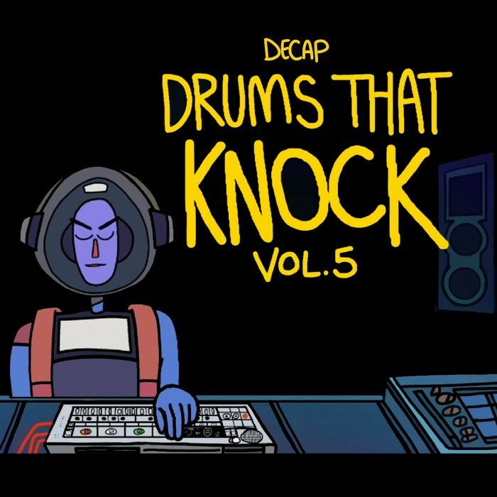 Splice Sounds Decap Drums That Knock Vol 5