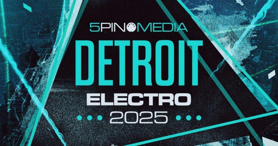 5pin Media Detroit Electro 2025