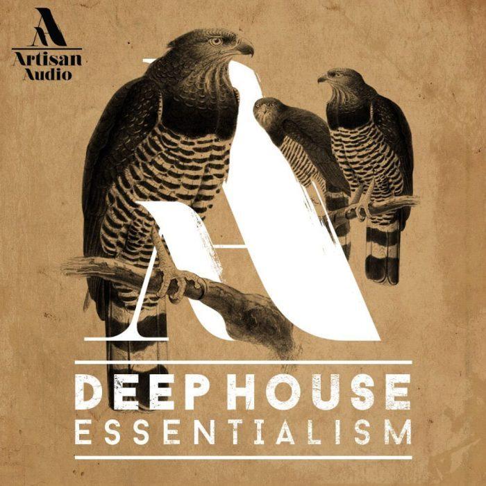 Artisan Audio Deep House Essentialism