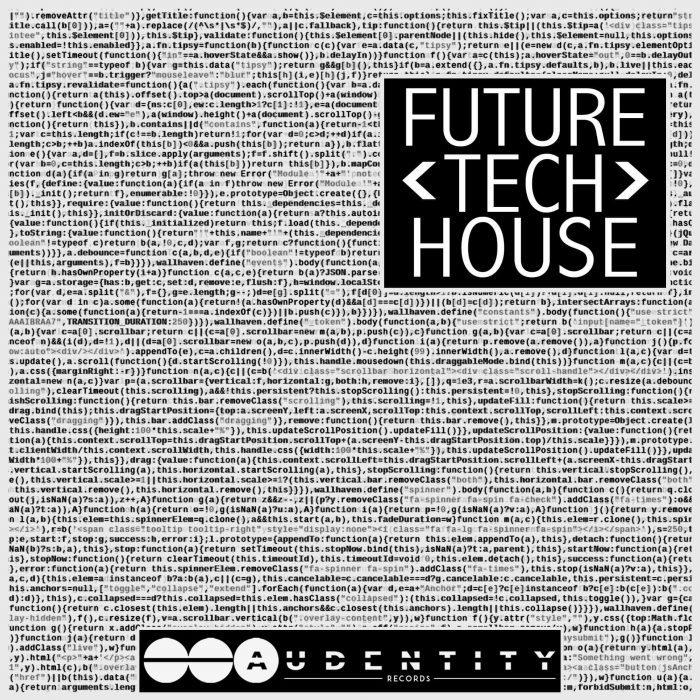 Audentity Records Future Tech House