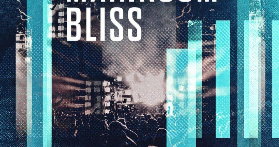 Loopmasters Mainroom Bliss