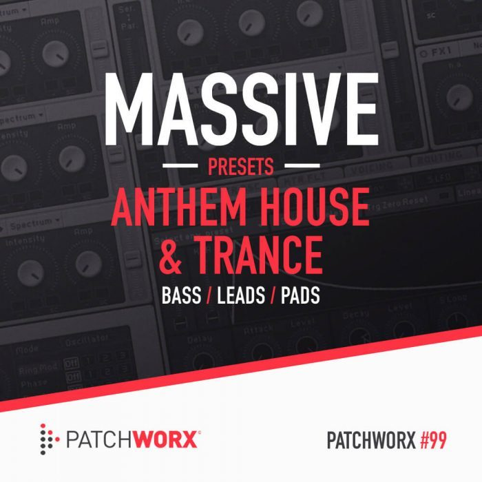 Patchworx Anthem House & Trance for Massive