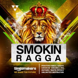 Singomakers Smokin Ragga
