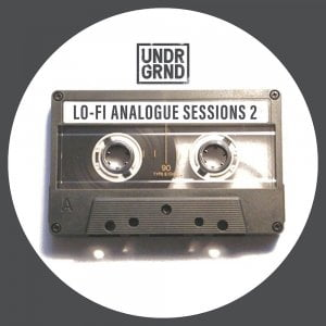 UNDRGRND Sounds Lo-Fi Analogue Sessions 2
