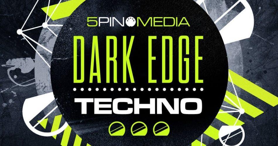 5Pin Media Dark Edge Techno