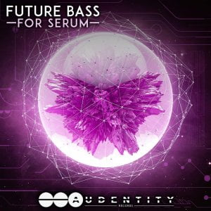 Audentity Records Future Bass for Serum