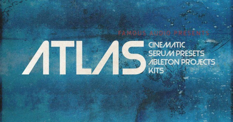 Famous Audio Atlas for Serum