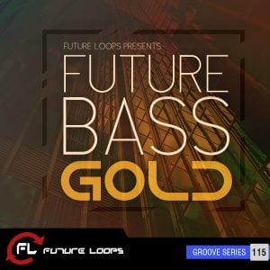 Future Loops Future Bass Gold