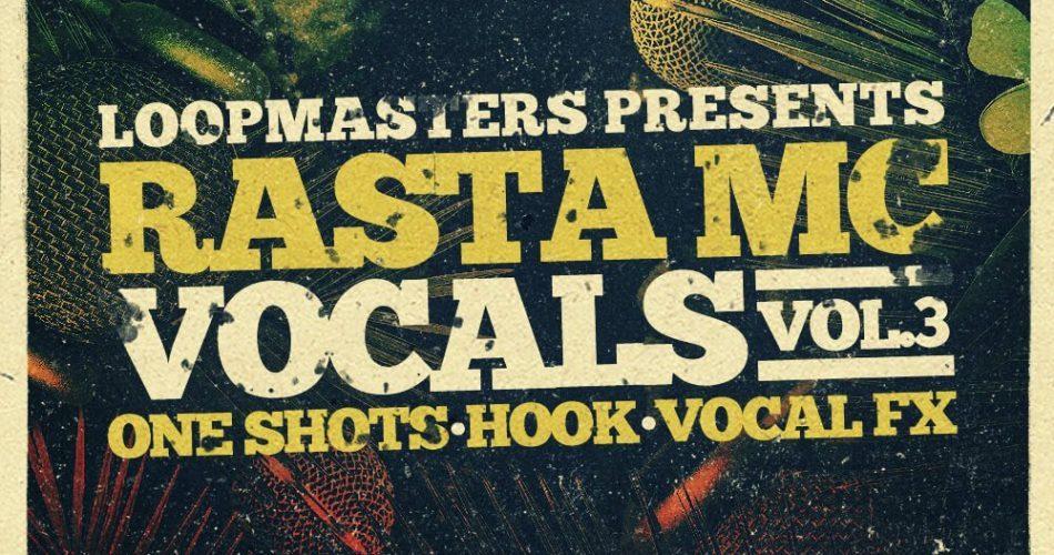 Loopmasters Rasta Mc Vocals Vol 3