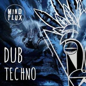 Mind Flux Dub Techno