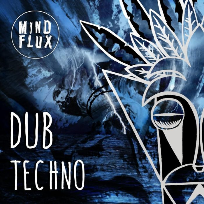 Mind Flux Dub Techno