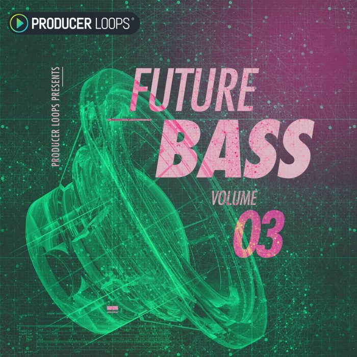 Producer Loops Future Bass Vol 3