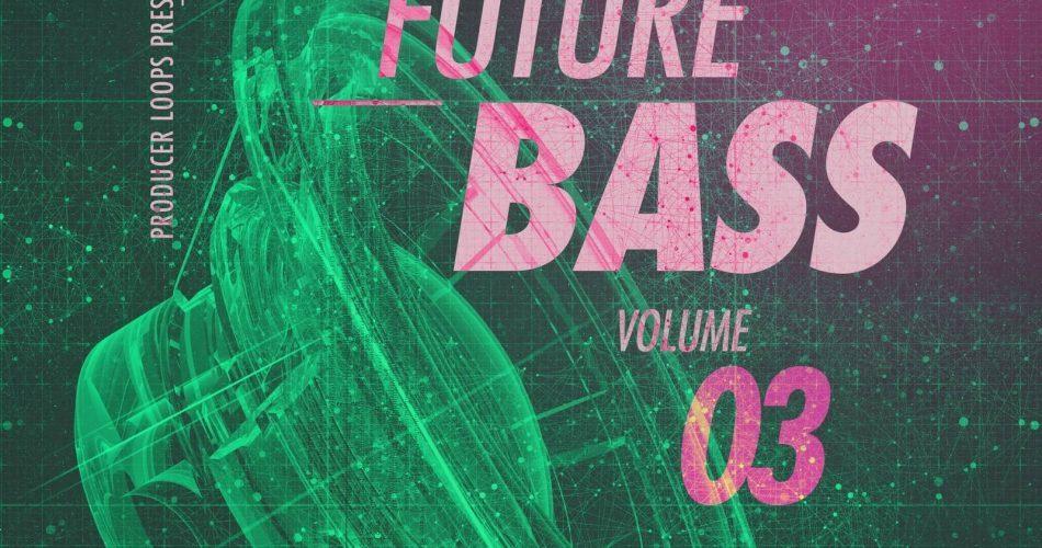 Producer Loops Future Bass Vol 3