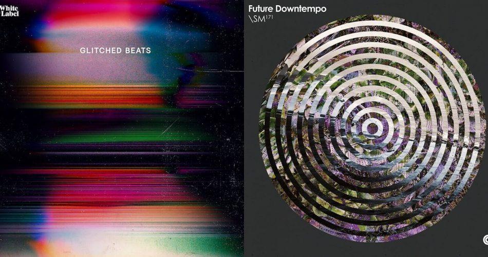 Sample Magic Glitched Beats & Future Downtempo